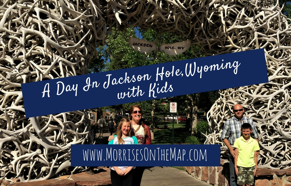 A Day in Jackson, Wyoming with Kids