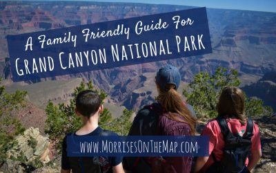 A Family Friendly Guide for Grand Canyon National Park